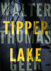 Tipper Lake Cover for Columbia Review copy